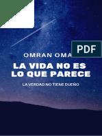 LA VIDA NO ES LO QUE PARECE OMRAN OMAIS.pdf