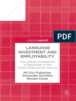 [Palgrave pivot] Coray, Renata_ Duchêne, Alexandre_ Flubacher, Mi-Cha - Language investment and employability _ the uneven distribution of resources in the public employment service (2017, Palgr.pdf
