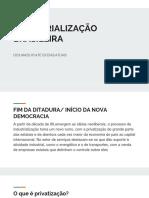 Industrialização Brasileira- Dos Anos 90 Até Os Dias Atuais