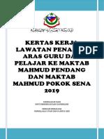 Kertas Kerja Lawatan Penanda Aras Guru Dan Pelajar Ke Maktab Mahmud Pendang Dan Maktab Mahmud Pokok Sena 2019