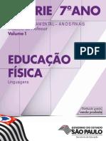 6 a SÉRIE 7 o ANO EDUCAÇÃO FÍSICA. Caderno do Professor Volume 1. Linguagens ENSINO FUNDAMENTAL ANOS FINAIS.pdf