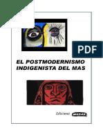 El posmodernismo indigenista del MAS