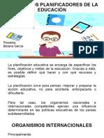 Organismos Planificadores de La Educación