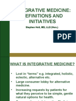 Stephen Holt MD-Integrative Medicine Definitions and Initiatives