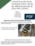 Proceso de Reconstrucción de Las Bancadas Del Bloque