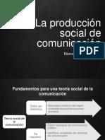 6 La Producción Social de Comunicación
