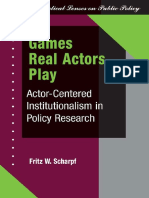 Fritz W Scharpf - Games Real Actors Play_ Actor-centered Institutionalism In Policy Research (Theoretical Lenses on Public Policy)-Westview Press (1997).pdf