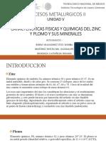 EQUIPO N°5 - CARACTERISTICAS FISICAS Y QUIMICAS DEL ZINC Y PLOMO