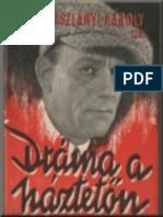 Drama a Hazteton - Aszlanyi Karoly
