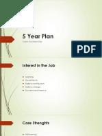 5 Years Plan