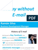 Ramón Silva - A Day without E-mail