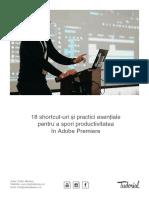 18 Shortcut-uri Si Practici Esentiale in Adobe Premiere