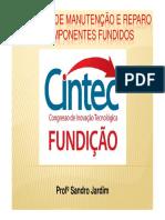 SOLDAGEM DE MANUTENÇÃO E REPARO DE COMPONENTES FUNDIDOS - CINTEC 2014