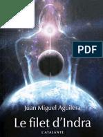 Aguilera, Juan Miguel - Le Filet d'Indra
