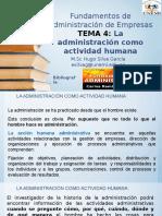 CLASE 4 La Administración Como Actividad Humana y Como Profesión