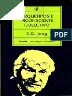 Jung, Carl Gustav. - Arquetipos e Inconsciente Colectivo [1970].pdf
