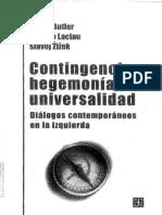 BUTLER Judith, LACLAU Ernesto, ZIZEK Slajov - Contingencia Hegemonia Universalidad.pdf