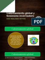 Calentamiento global y fenómeno invernadero.pptx