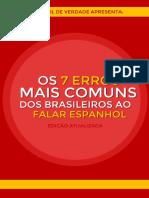 Ebook-Os-7-Erros-Mais-Comuns-dos-Brasileiros-ao-Falar-Espanhol-Drieli-Sonaglio-Espanhol-de-Verdade-Edicao-4.pdf.pdf