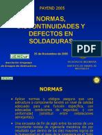 NORMAS, DISCONTINUIDADES Y DEFECTOS EN SOLDADURAS - PAYEND 2 (2).PPT