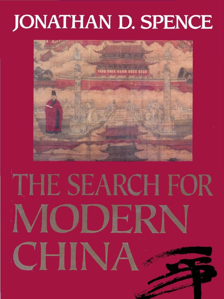Spence jonathan d the search for modern china 1990 qing spence jonathan d the search for modern china 1990 qing dynasty kuomintang fandeluxe Choice Image