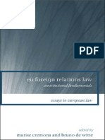 [Essays in European Law] Marise Cremona, Bruno De Witte - EU Foreign Relations Law_ Constitutional Fundamentals  (2008, Hart Publishing).pdf