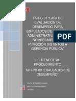 TAH-G-01 GUÍA DE EVALUACIÓN DE DESEMPEÑO PARA EMPLEADOS DE CARRERA ADMINISTRATIVA Y LIBRE NOMBRAMIENTO Y REMOCIÓN DISTINTOS A GERENCIA PÚBLICA-V1.0.docx