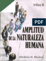 Abraham H. Maslow - La amplitud de la naturaleza humana.pdf