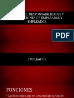 Funciones, Responsabilidades y Prohibiciones de Empleados y Empleador