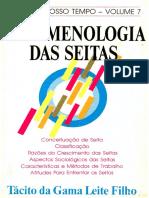 Tácito Da Gama L. Filho - SEITAS DO NOSSO TEMPO - VOL. 7 - Fenomenologia Das Seitas