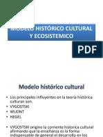 Modelo Histórico Cultural y Ecosistemico