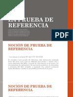 LA PRUEBA DE REFERENCIA (1).pptx
