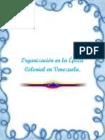 Epoca Colonial de Venezuela