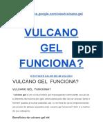 Vulcano gel ➡((funciona?)) Saiba tudo aqui