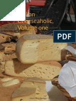 Italian Cheeseaholic, Volume one, 1st edition