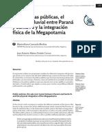 Las políticas públicas, el túnel subfluvial entre Paraná y Santa Fe y la integración física de la Megapotamia
