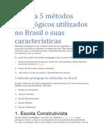 5 Métodos Pedagógicos Utilizados No Brasil e Suas Características