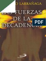LARRAÑAGA, Ignacio, Las Fuerzas de La Decadencia, 2005