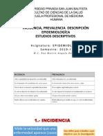 Clase 4- Incidencia, Prevalencia - Estudios Descriptivos 2019