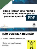 02. COMO LIDERAR UMA CELULA DE MODO QUE AS PESSOAS QUEIRAM VOLTAR.pptx