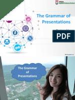 The Grammar of a Presentation