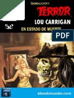 En Estado de Muerte - Lou Carrigan