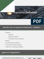 Presentación1 - Introducción a La Ing. Industrial - Unidad 1