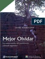 Mejor_Olvidar_La_conservacion_del_patrimonio_cultural_argentino.pdf