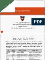 Aula 2 - Metalurgia Física