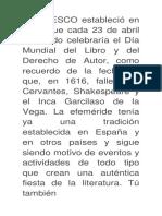 La UNESCO Estableció en 1995 Que Cada 23 de Abril El Mundo Celebraría El Día Mundial Del Libro y Del Derecho de Autor