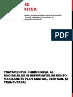 263256816-Prelegere-an-5-Tratamentul-Chirurgical-In-Deformaţiile-Maxilarelor-Chirurgie-ortognatica.pptx