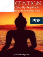 Meditation Beginners Step-By-Step Guide to Meditation in Everyday Life