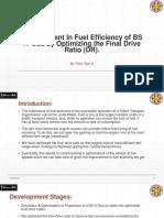 Improvement in Fuel Efficiency of BS IV Bus.