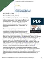 ConJur - Duração Razoável Da Investigação_ Trancamento de Inquéritos Sem Fim